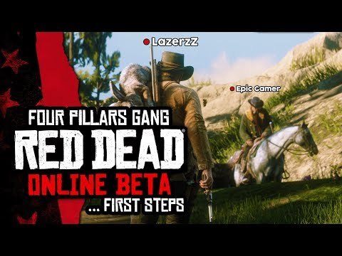 The Four Pillars Gang... First Steps  | Red Dead Online (Beta) [LIVE/PS4] - #1