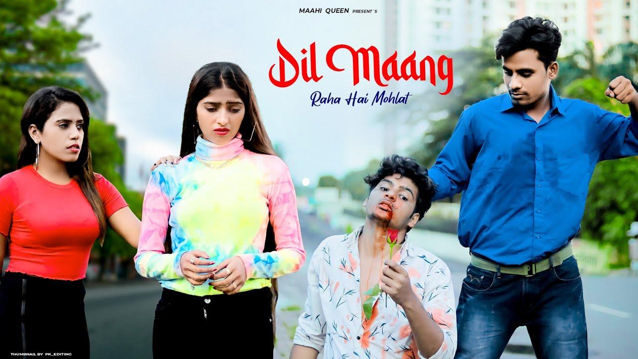Dil Maang Raha Hai Mohlat | Sad Love Story | Tere Sath Dhadakne ki | Maahi Queen & Aryan