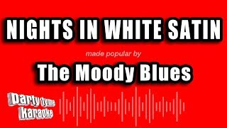 The Moody Blues - Nights In White Satin (Karaoke Version)