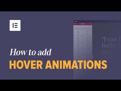 How to Add Hover Animations to Your WordPress Website Using Elementor Page Builder