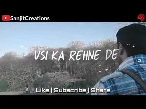 Jab bana uska hi bana | dj R Factor | whatsapp status video 2018 | Sanjit Creations