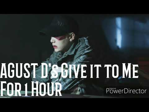 Agust D Give It To Me For 1 Hour Youtube