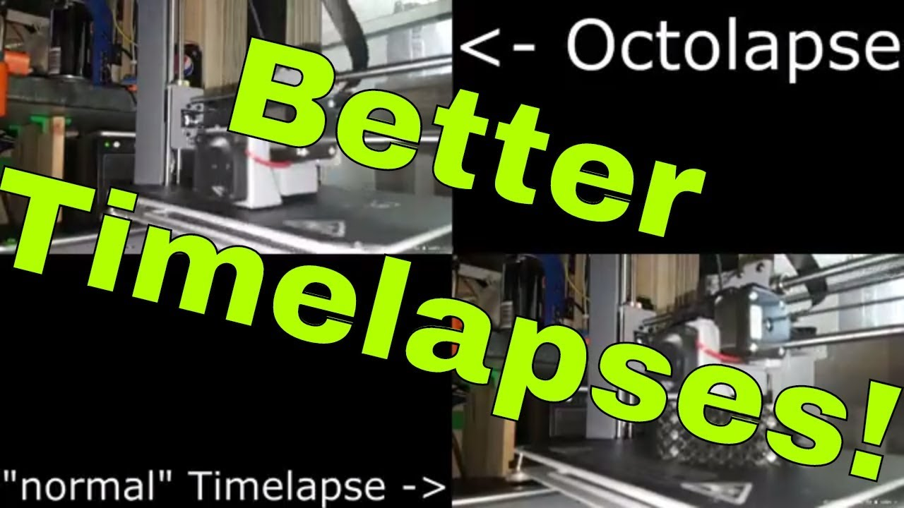 Episode 36 - Better Timelapses with Octolapse