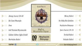 Hafız Mustafa Uyar - Neyleyim Dünyayı