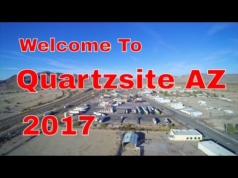 Welcome To Quartzsite Arizona...2017... 150th Anniversary...Quartzsite TV