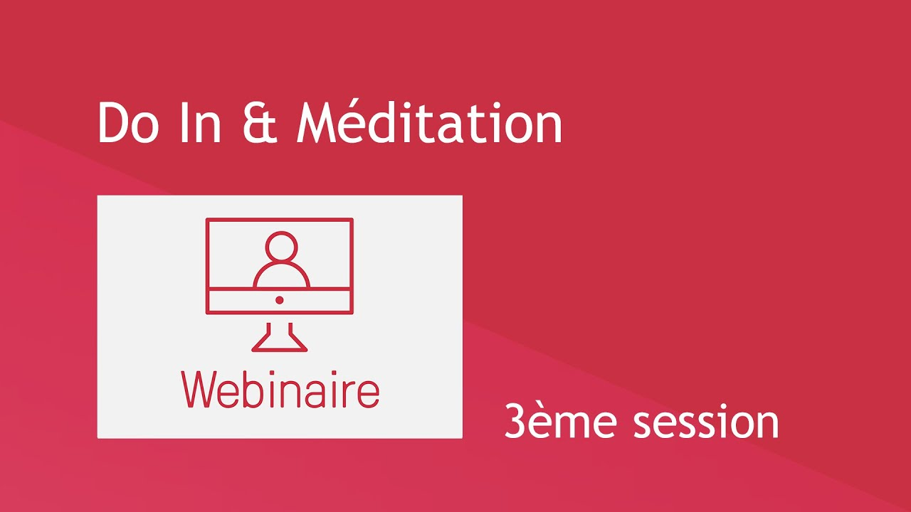 Do In & Méditation - 3ème session