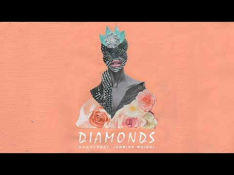 GAWVI - Diamonds ft. Jannine Weigel (Official Lyric Video)