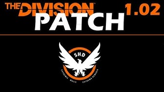 THE DIVISION - Patch 1.02