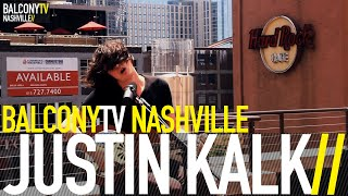 JUSTIN KALK - DIRTY THING (BalconyTV)