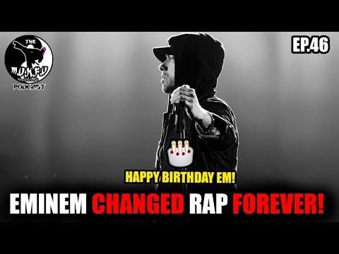 Eminem Changed The Game Forever! (Happy Birthday Em!) MUNFU PODCAST EP.46