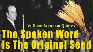 Video The Spoken Word Is The Original Seed   William Branham Quotes   William Branham Sermons USA download MP3, 3GP, MP4, WEBM, AVI, FLV Oktober 2018