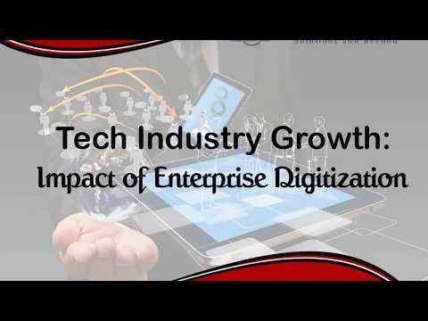 Tech Industry Growth: Impact of Enterprise Digitization