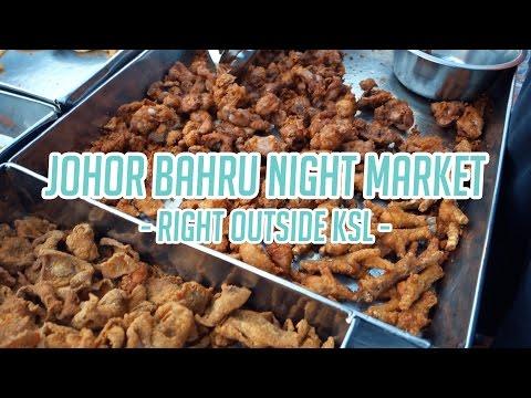 Johor Bahru Night Market Right Outside KSL (LOTS OF FOOD) - Vlog
