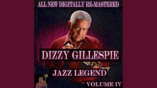 Provided to YouTube by Ingrooves Jordu · Dizzy Gillespie · Charlie ...