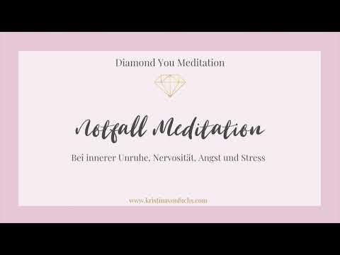 Notfall Meditation bei innerer Unruhe, Nervosität, Angst und Stress