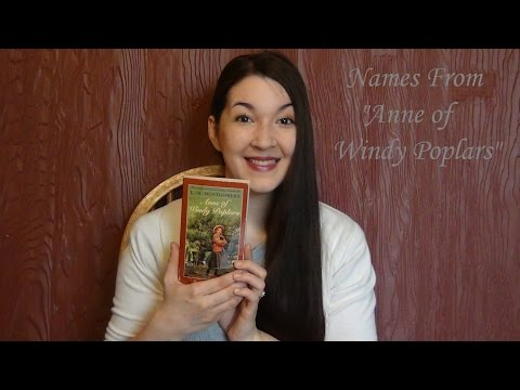 """Names from """"Anne of Windy Poplars"""""""