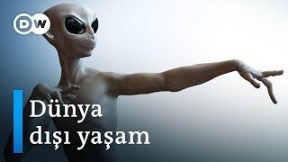 Uzaylılar var mı? - DW Türkçe