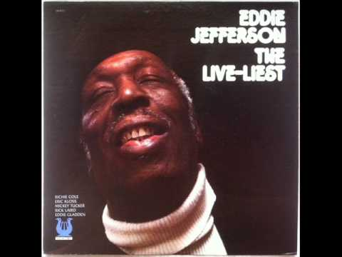 Eddie Jefferson - Now's The Time