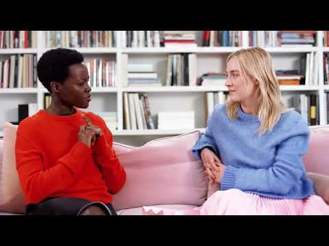 LUPITA NYONG'O  WOMEN IN YOUR LIFE  Part I