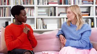 LUPITA NYONG'O - WOMEN IN YOUR LIFE - Part I