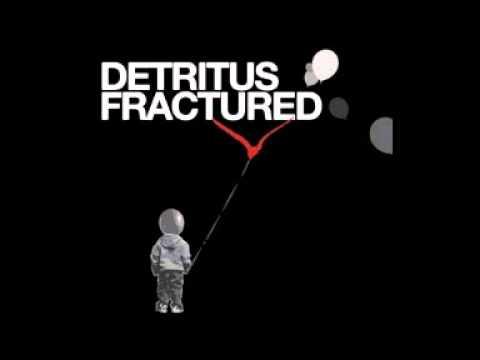 Detritus - Detrimental