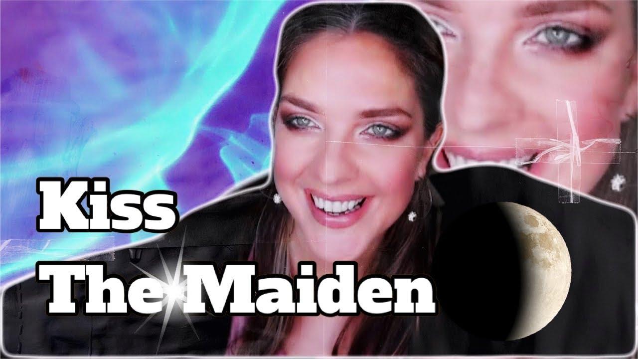The Exploitation of the Maiden (Kiss, Marry, Kill: Part 1 of 3)