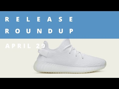 adidas Cream White Yeezy Boost and More  | Release Roundup April 29