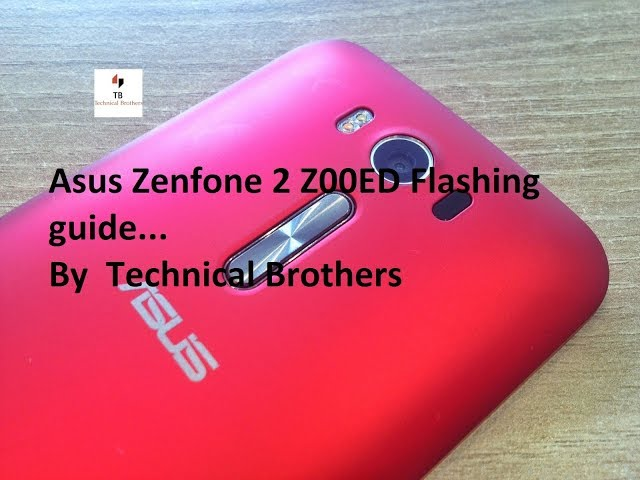 Asus Zenfone 2 Z00ED flashing