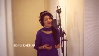 Humein Aur Jeene Ki Chahat Na Hoti By Sonu Kakkar 2016 New Song !