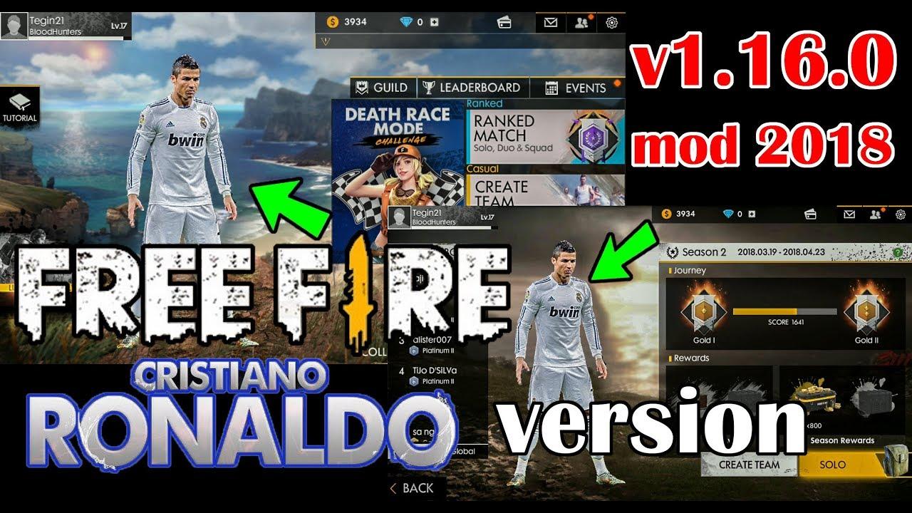 Free Fire Battleground 2018 Mod Cristiano Ronaldo Version V1 16 0 Youtube