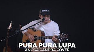 Download Lagu PURA - PURA LUPA COVER BY ANGGA CANDRA mp3