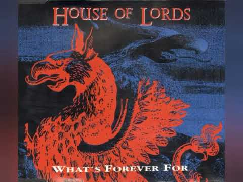 Смотреть клип House Of Lords - What's Forever For