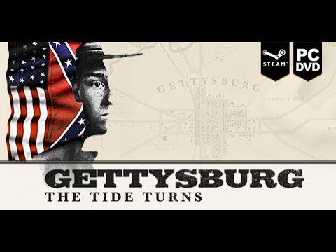 Gettysburg: The Tide Turns - First Look
