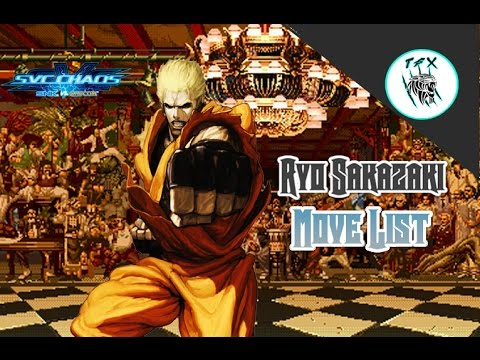 SVC CHAOS  // Ryo Sakazaki [MOVELIST] ALL UNIQUE ATTACKS AND SPECIAL MOVES