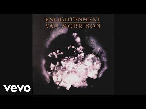 Van Morrison - Enlightenment (Audio)