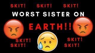 THE WORST SISTER ON EARTH! (ROBLOX SKIT) Bloxburg