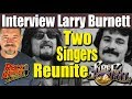 Capture de la vidéo Interview: Firefall'S Classic Singers Are Reuniting: Rick Roberts &Amp; Larry Burnett