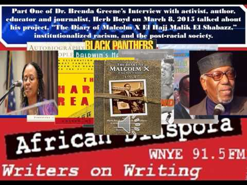 Part1 of  Herb Boyd & The Diary of Malcolm X on March 8, 2015