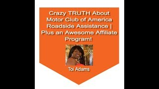 Crazy TRUTH About Motor Club of America Roadside Assistance  Plus an Awesome Affiliate Program!