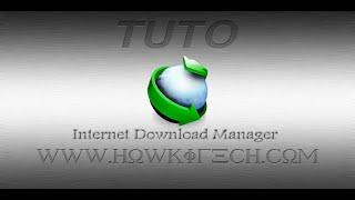 [TUTO] Installation, Mise à jour et Activation Internet Download Manager (IDM)