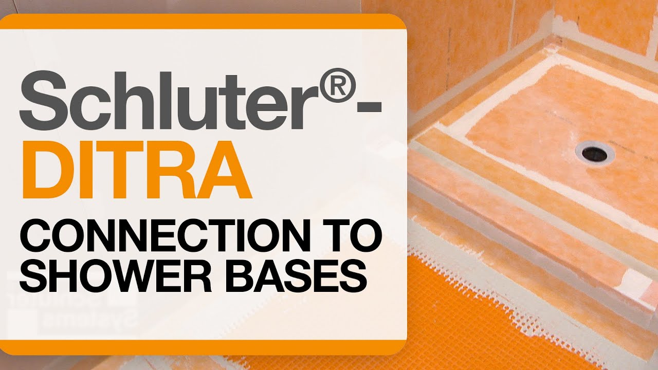 Schluter 174 Ditra Connection To Shower Bases Youtube