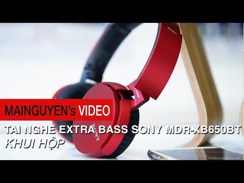 Khui hộp Sony MDR-XB650BT Extra Bass - Bass tốt, nhẹ tay