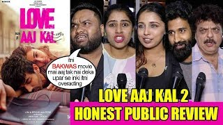 LOVE AAJ KAL 2 Movie Honest Public Review | Sara Ali Khan,Kartik Aryan,Randeep Hooda