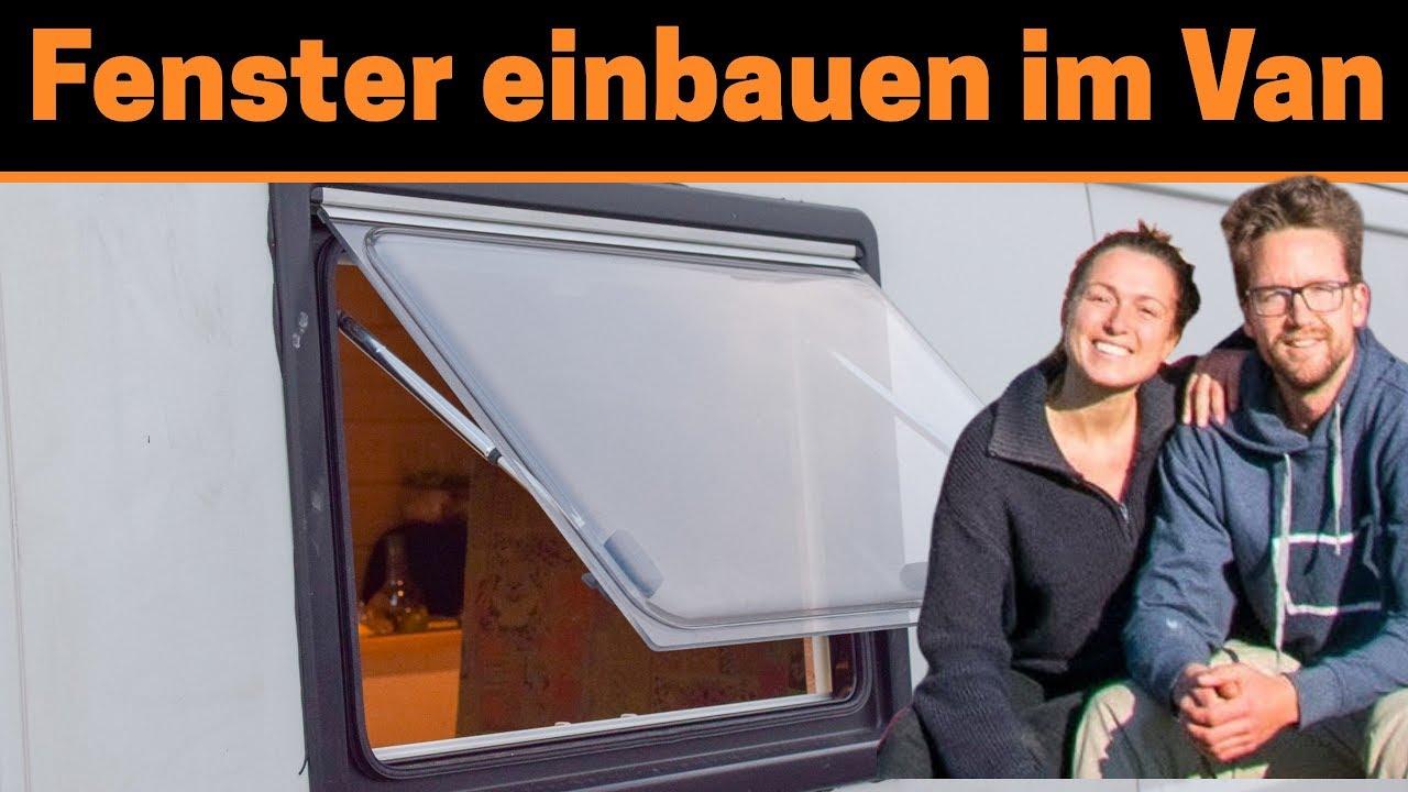 Fenster einbauen im Van - Seitz S9 Wohnmobil Fenster Installation & Review