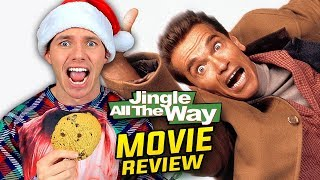 JINGLE ALL THE WAY - Best Worst Christmas Movie Ever!?!