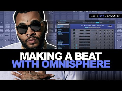 Making A Beat Using Omnisphere In Pro Tools | Thats Dope Episode 13 | Amir Perry
