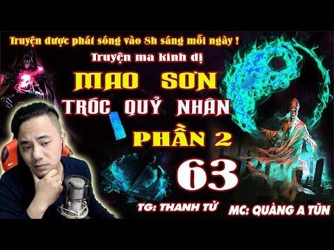 Quàng A Tũn - Truyện Ma Kinh Dị : Mao Sơn Tróc Quỷ Nhân Phần 2 [ Tập 63 ] Cha Con Nhận Nhau