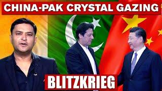 CHINA-PAK CRYSTAL GAZING   BLITZKRIEG With Major Gaurav Arya (Retd.)