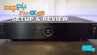The Best 4K Media Player For You? Zappiti Pro 4K HDR Setup & Review