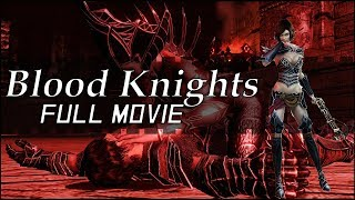 Blood Knights | Full Movie (All Cutscenes)